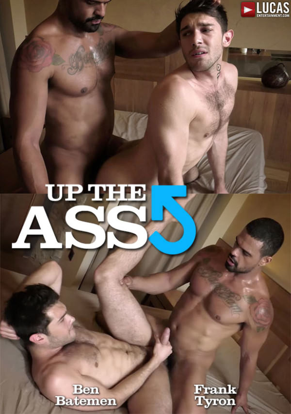 LucasEntertainment Up The Ass Frank Tyron fucks Ben Batemen hard and raw