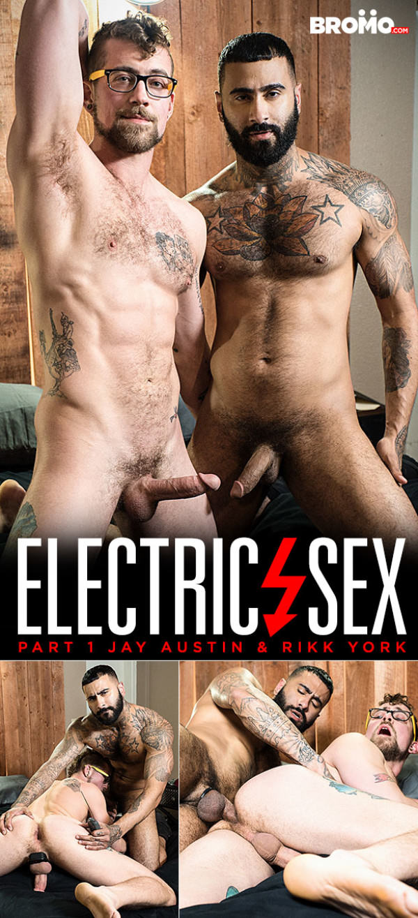 Bromo Electric Sex, Part 1 Rikk York Fucks Jay Austin Bareback