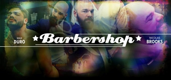 Menatplay Barbershop Max duro Nicolas Brooks