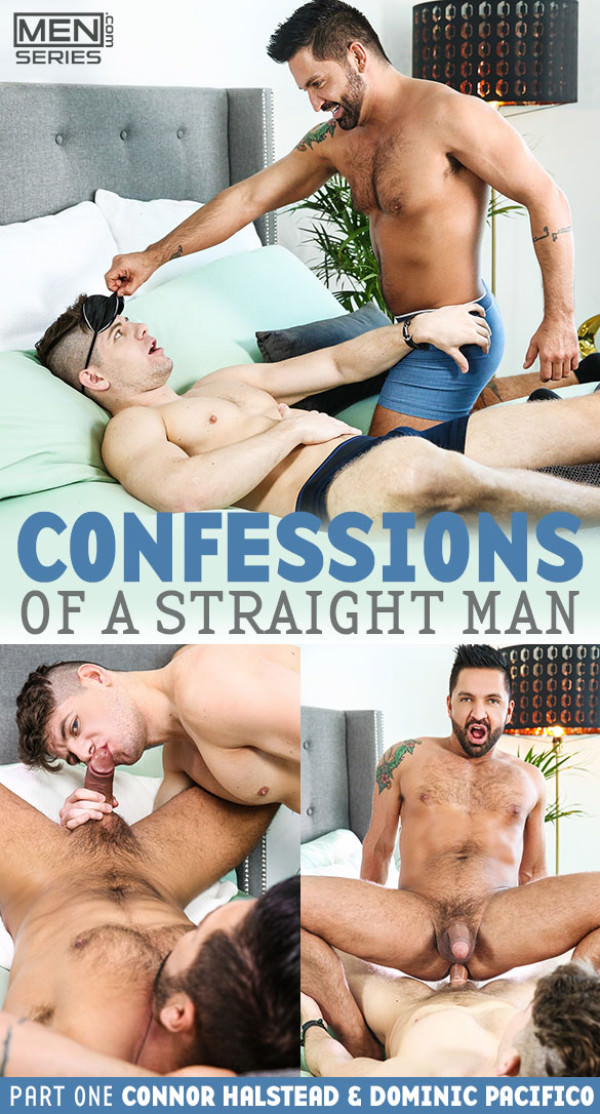 Men.com Confessions of a Straight Man, Part 1 Connor Halstead fucks Dominic Pacifico Str8toGay