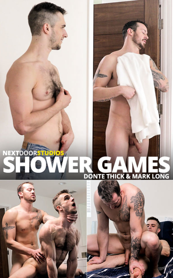 NextDoorRaw Shower Games Mark Long Donte Thick fuck each other raw
