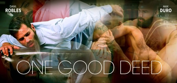 Menatplay One Good Deed Dani Roble Max Duro