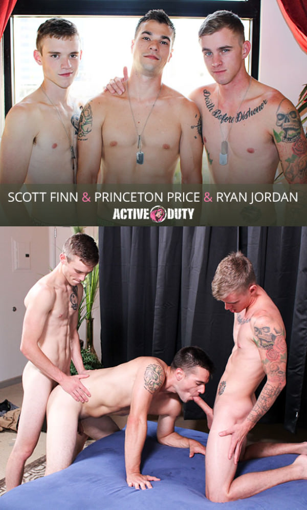 ActiveDuty Ryan Jordan, Princeton Price Scott Finn fuck each other bareback