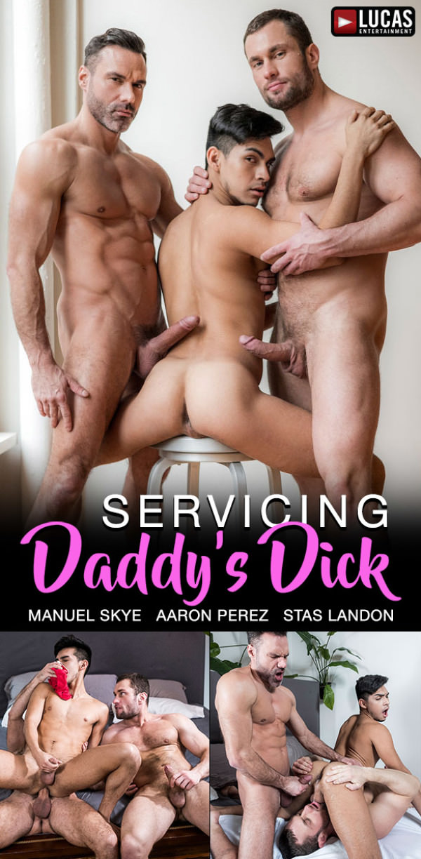 LucasEntertainment Servicing Daddy's Dick Manuel Skye Stas Landon share Aaron Perez's ass Bareback
