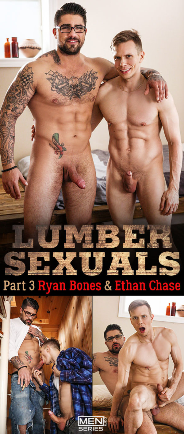 Men.com Lumbersexuals Part 3 Ethan Chase rides Ryan Bones' thick cock DrillMyHole