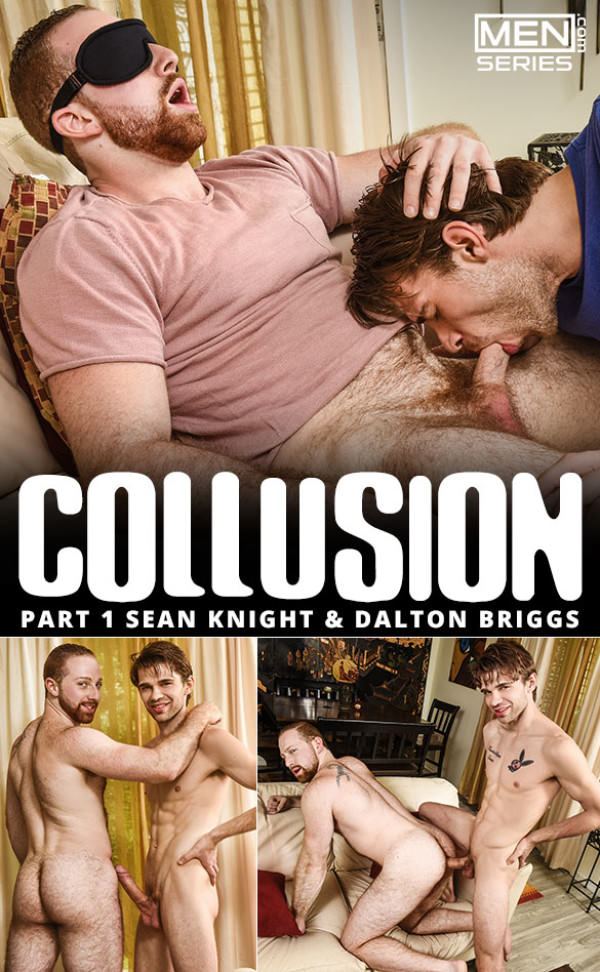 Men.com Collusion, Part 1 Bigdicked Dalton Briggs fucks Sean Knight Str8toGay