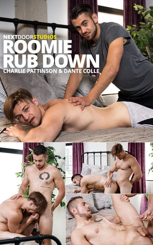 NextDoorWorld Roomie Rub Down Charlie Pattinson barebacks Dante Colle