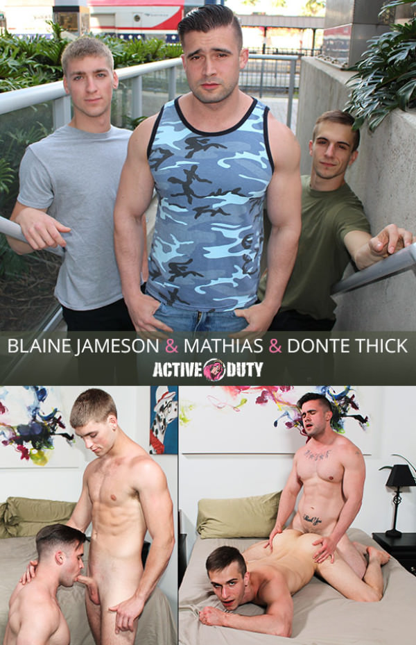 ActiveDuty Mathias bottoms for newcomer Blaine Jameson fucks Donte Thick raw