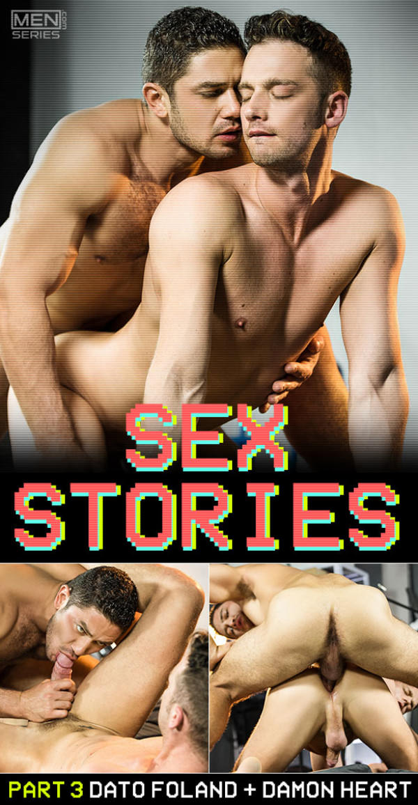 Men.com Sex Stories, Part 3 Dato Foland pounds Damon Heart DrillMyHole