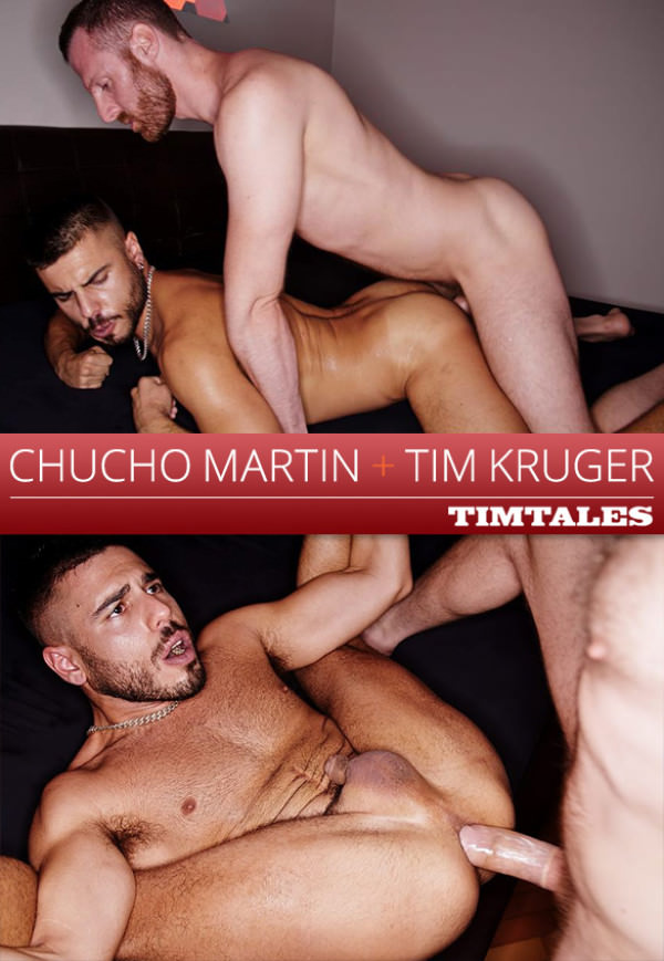 TimTales Tim Kruger fucks and fists Chucho Martin