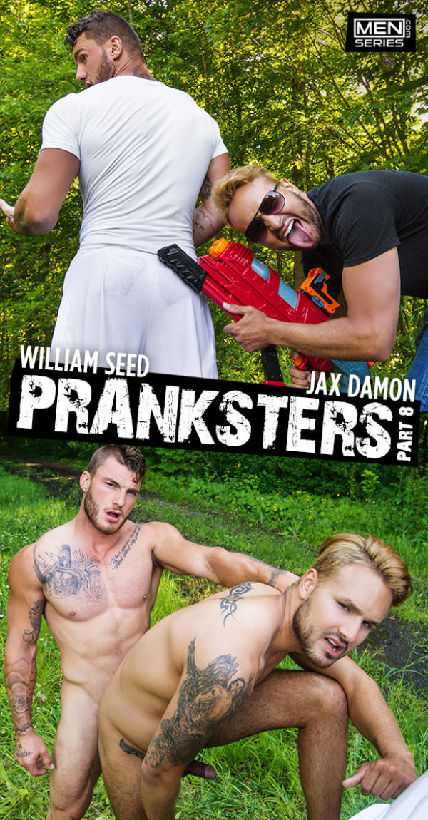 Men.com Pranksters, Part 8 William Seed pounds Jax Damon DrillMyHole