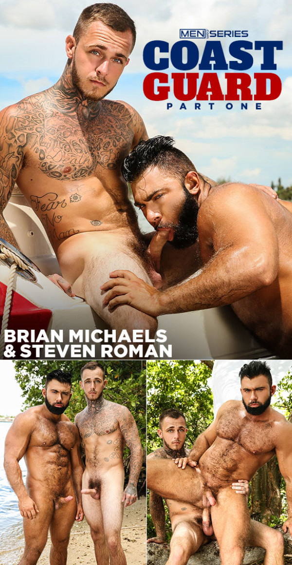 Men.com Coast Guard, Part 1 Brian Michaels fucks Steven Roman DrillMyHole
