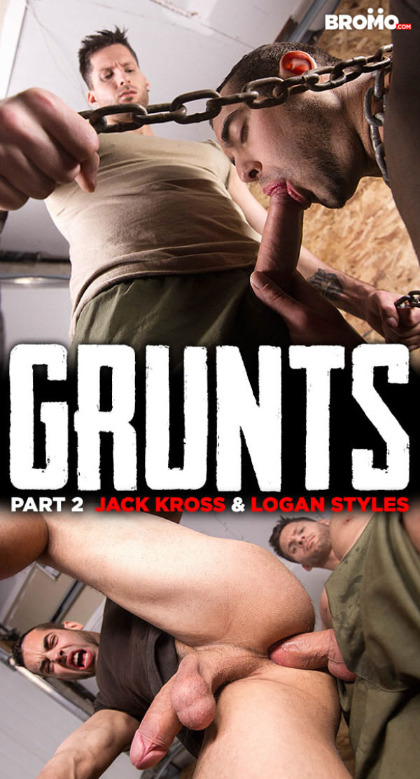 Bromo Grunts, Part 2 Logan Styles bangs Jack Kross raw
