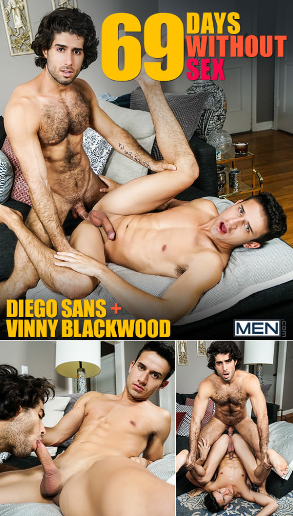Men.com 69 Days Without Sex Diego Sans fucks Vinny Blackwood DrillMyHole