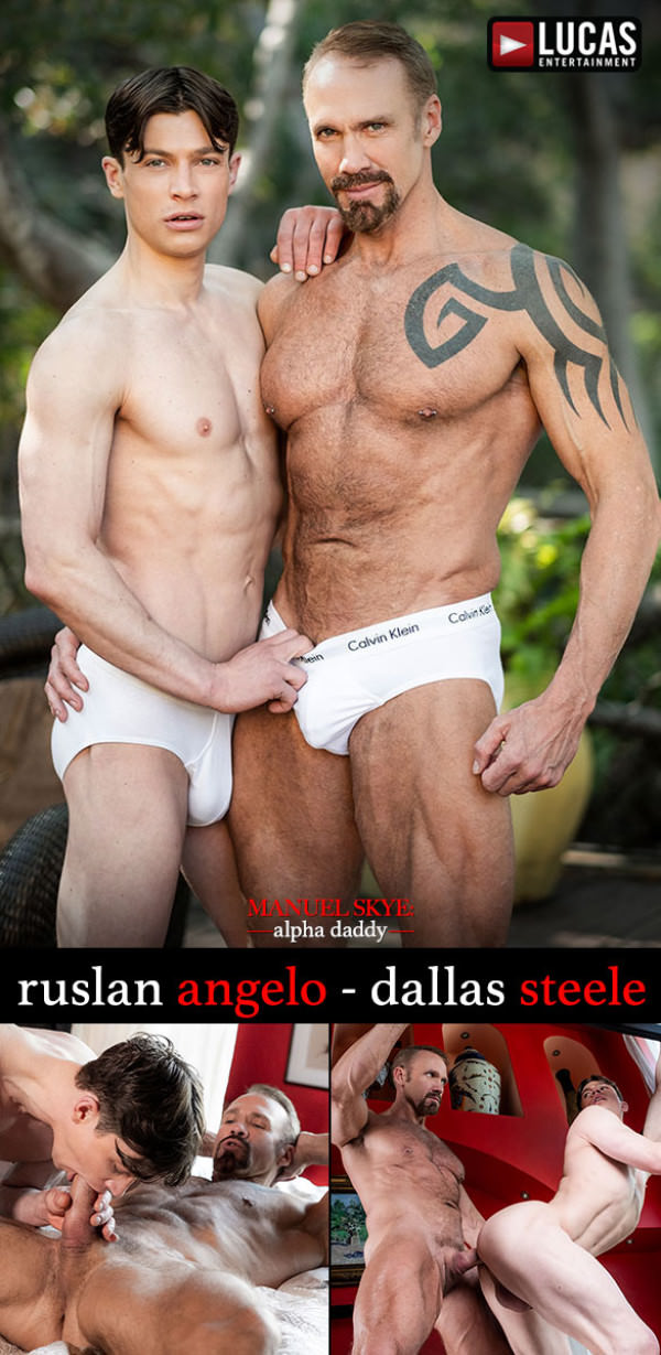 LucasEntertainment Manuel Skye: Alpha Daddy Dallas Steele's bareback premiere with Ruslan Angelo