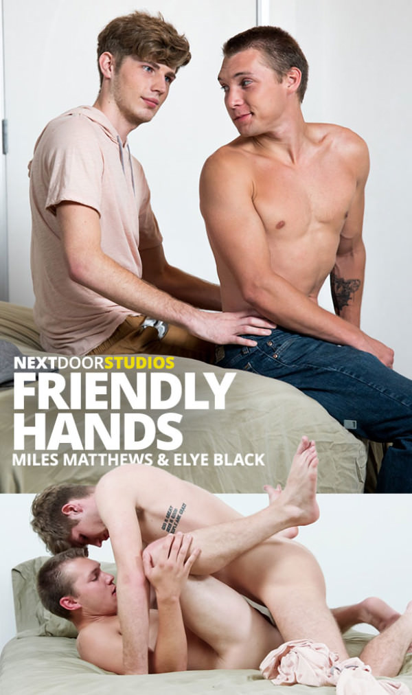 NextDoorBuddies Friendly Hands Miles Matthews barebacks Elye Black