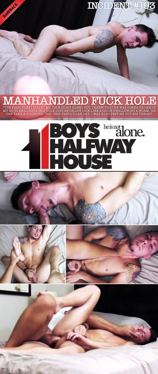 BoysHalfwayHouse Incident #193 Manhandled Fuck Hole with Trayce Travis Bareback