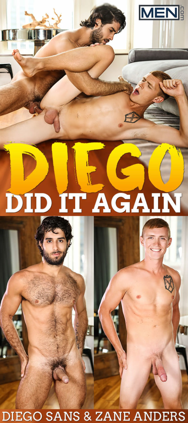 Men.com Diego Did It Again Diego Sans fucks Zane Anders DrillMyHole
