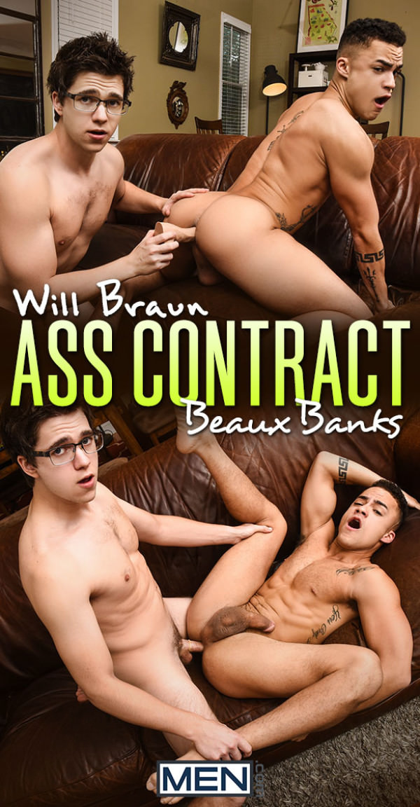 Men.com Ass Contract Will Braun fucks Beaux Banks DrillMyHole