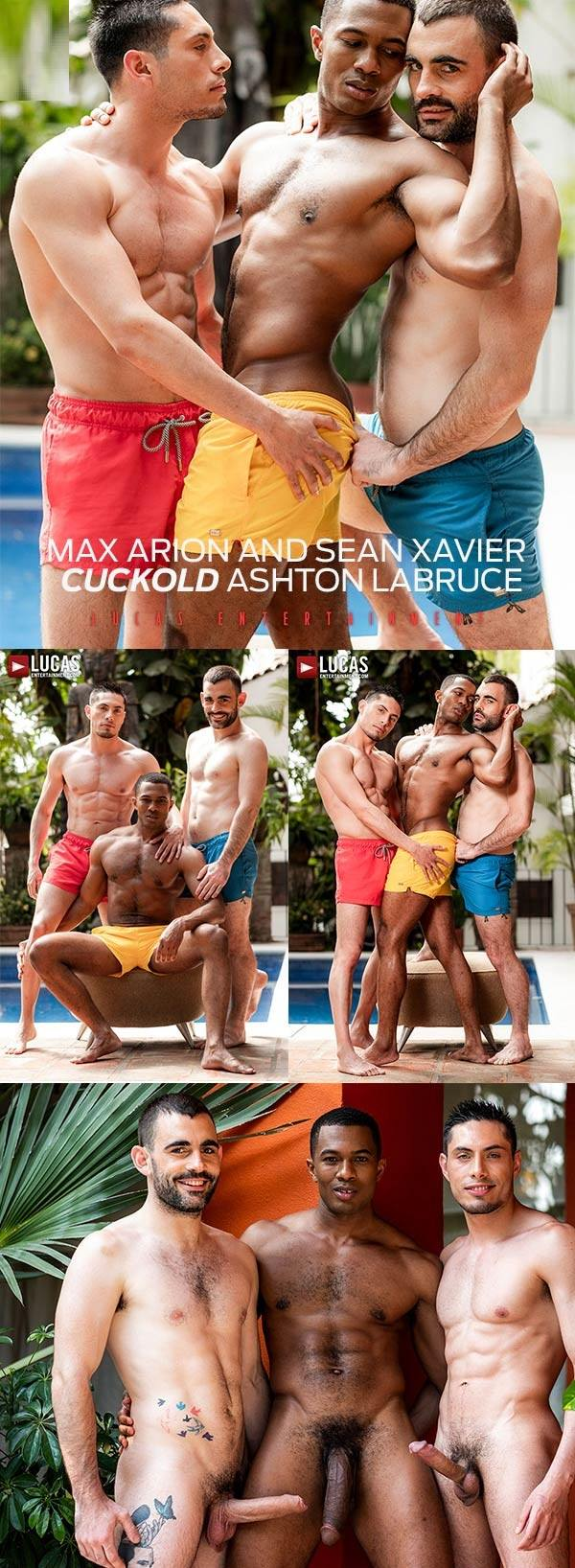 LucasEntertainment Max Arion and Sean Xavier Cuckold Ashton Labruce Bareback