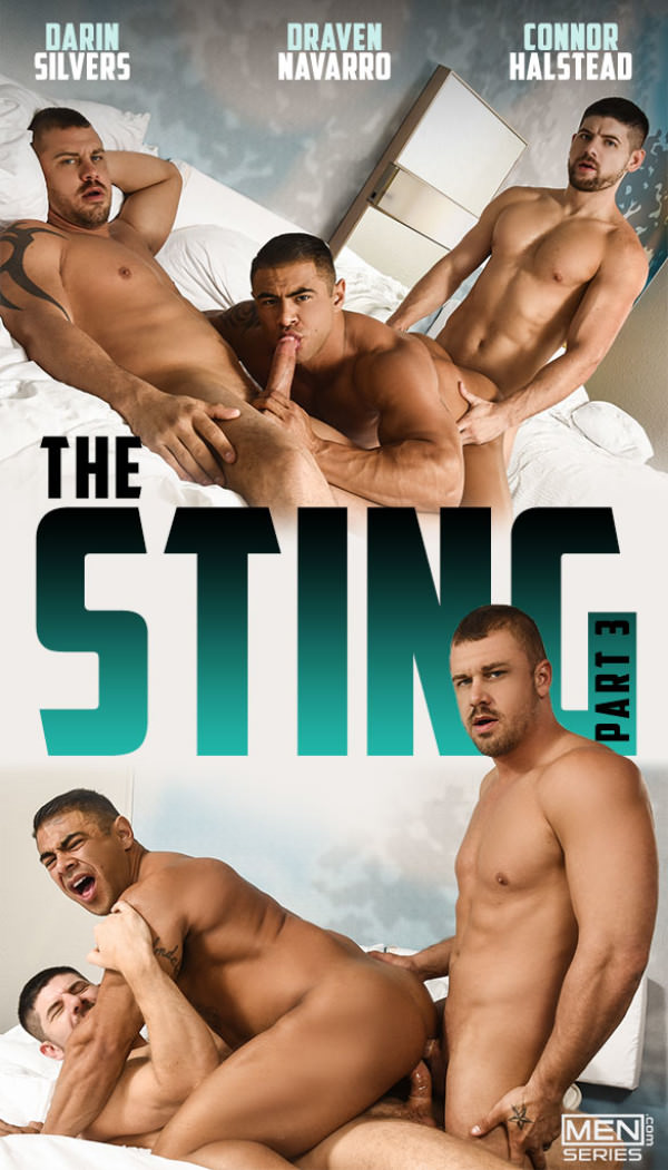 Men.com The Sting, Part 3 Connor Halstead Darin Silvers double penetrate Draven Navarro Str8toGay