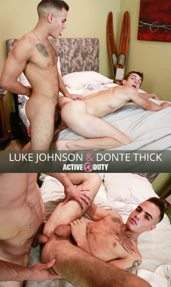 ActiveDuty Luke Johnson has gay sex for the first time, flip fucks bareback with Donte Thick