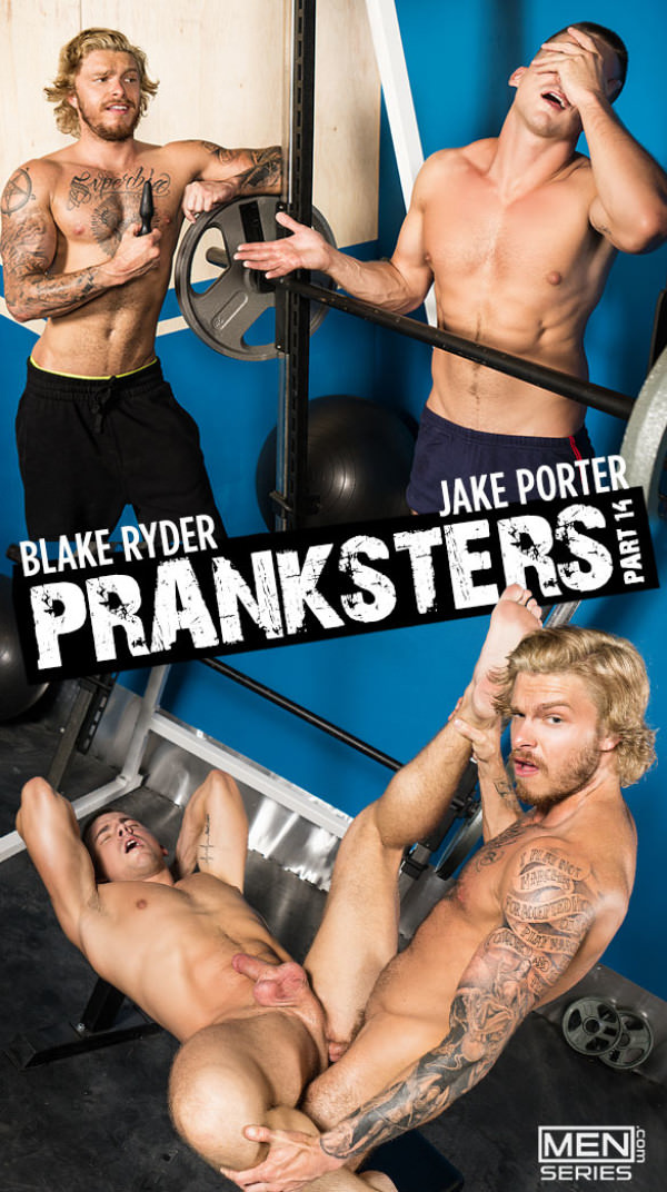 Men.com Pranksters, Part 14 Blake Ryder fucks Jake Porter bareback DrillMyHole