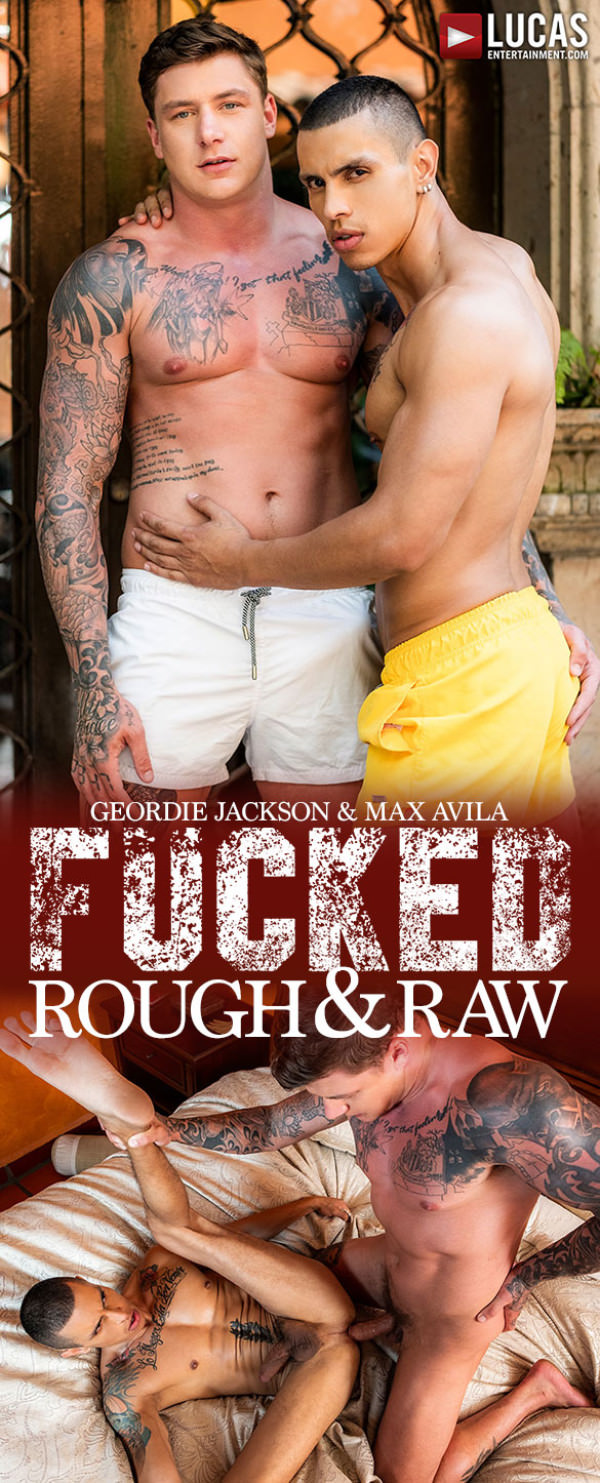 LucasEntertainment Fucked Rough Raw Geordie Jackson pounds Max Avila