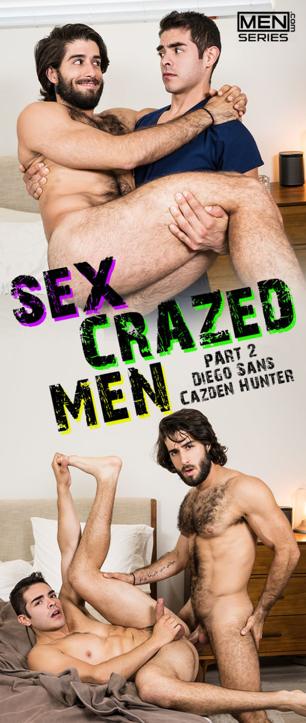 Men.com Sex-Crazed Men, Part 2 Diego Sans bangs Cazden Hunter Drill My Hole