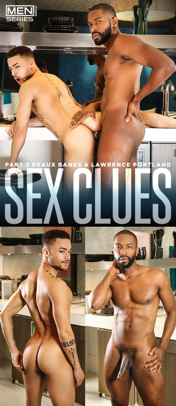 Men.com Sex Clues, Part 2 Lawrence Portland fucks Beaux Banks Str8toGay