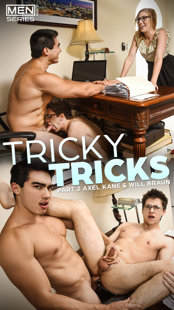 Men.com Tricky Tricks, Part 2 Axel Kane bangs Will Braun Str8toGay