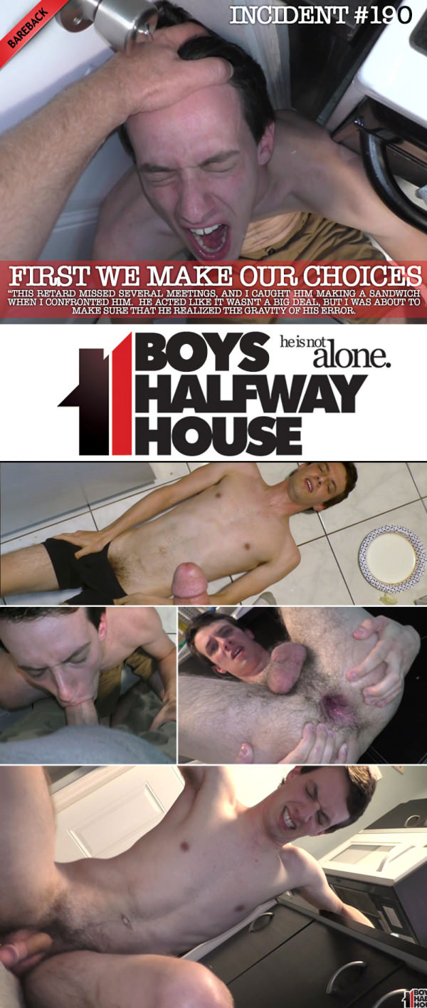 BoysHalfwayHouse Incident #190 First We Make Our Choices Levi McLean Bareback