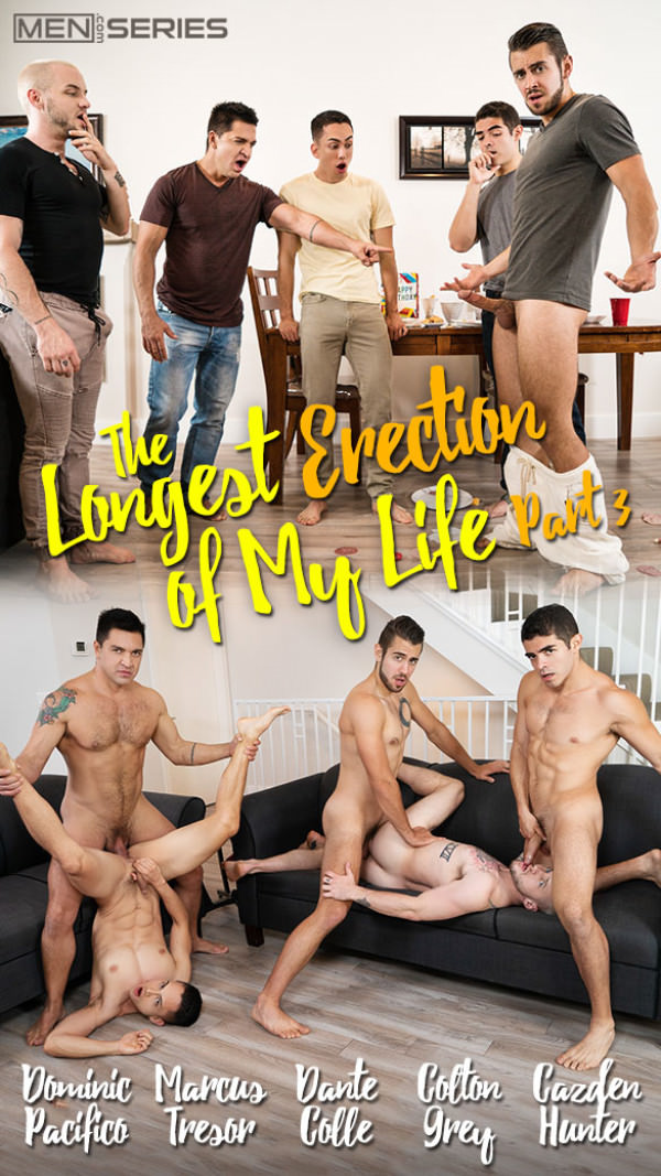 Men.com The Longest Erection of My Life, Part 3 Dante Colle, Cazden Hunter, Colton Grey, Dominic Pacifico Marcus Tresor's bareback orgy