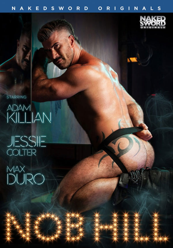 NakedSword Nob Hill, Scene 4: Going out with a Bang Adam Killian, Jessie Colter Max Duro's bareback double-penetration threeway
