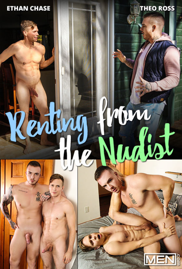 Men.com Renting from the Nudist Theo Ross fucks Ethan Chase DrillMyHole