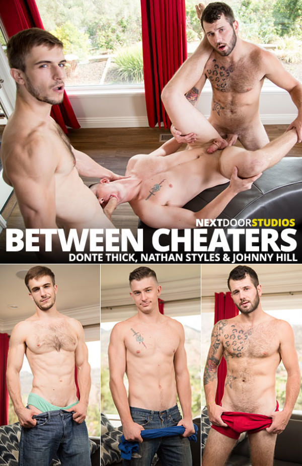 NextDoorRaw Between Cheaters Johnny Hill Donte Thick fuck Nathan Styles bareback