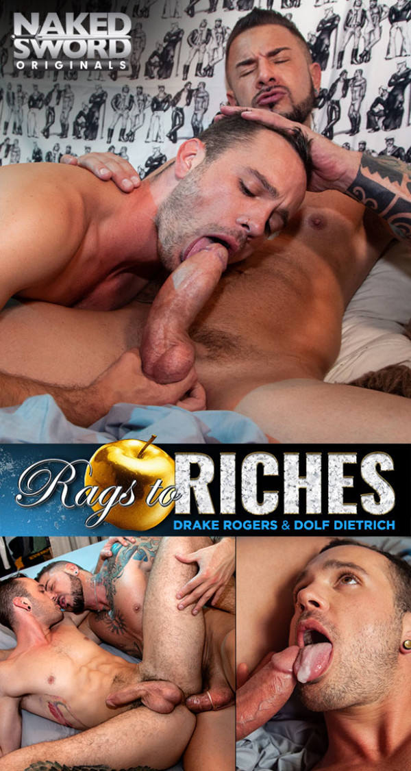 NakedSword Rags to Riches, Episode 1 The Lower East Side Dolf Dietrich fucks Drake Rogers