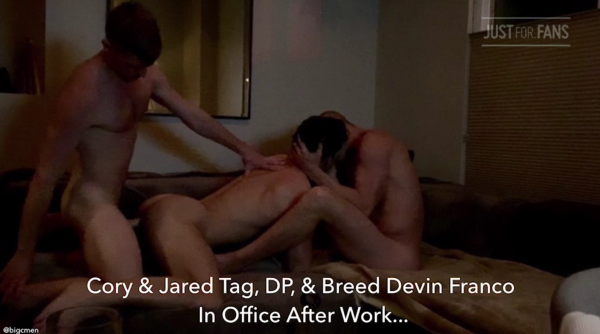 JustForFans Cory Jared Tag, DP, & Breed @devinfrancoxxx In Office After Work