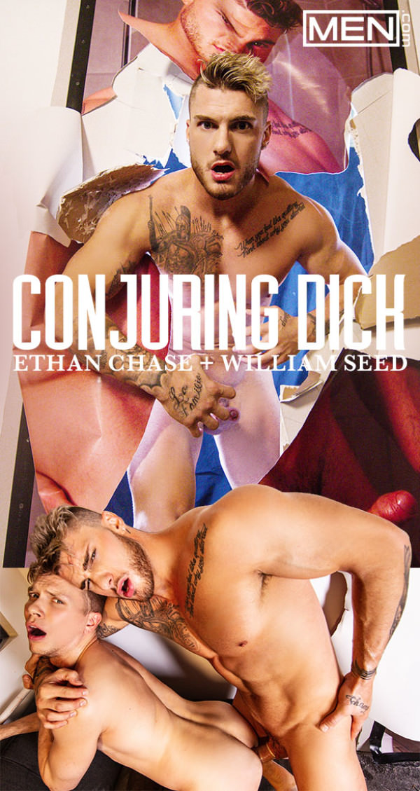 Men.com Conjuring Dick William Seed pounds Ethan Chase DrillMyHole