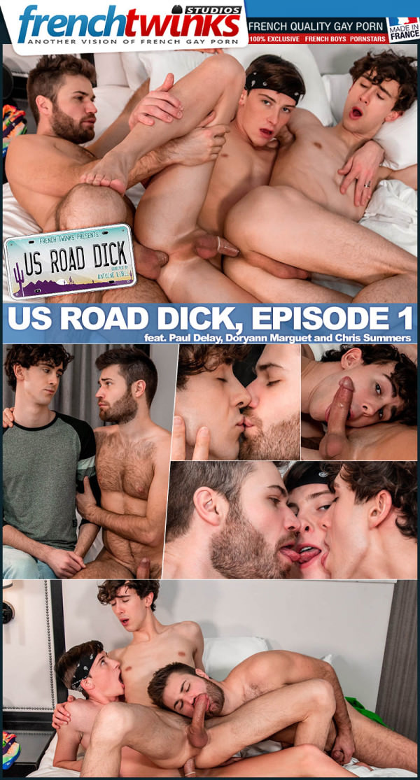 FrenchTwinks US Road Dick, Episode 3 Paul Delay, Doryann Marguet Chris Summers