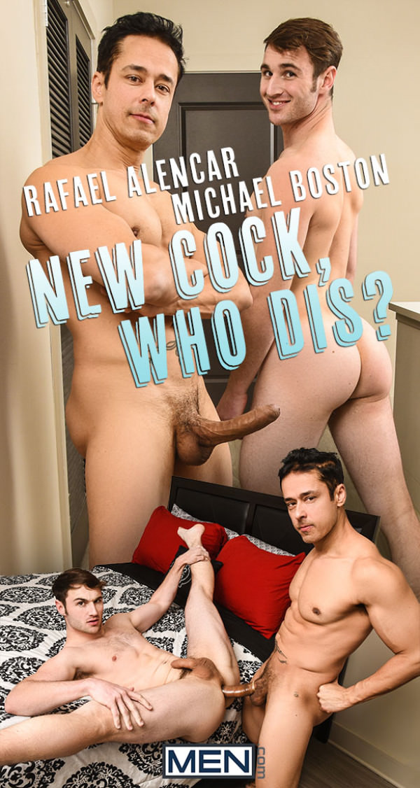 Men.com New Cock, Who Dis? Rafael Alencar bangs Michael Boston DrillMyHole