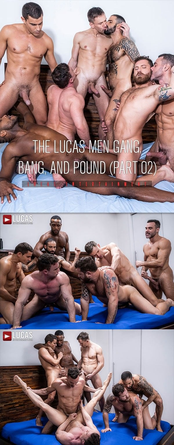 LucasEntertainment The Lucas Men Gang, Bang and Pound - Part 2 - Alexander Volkov, Andre Donovan, Andrey Vic, Edji Da Silva, Manuel Skye Rafael Carreras Bareback