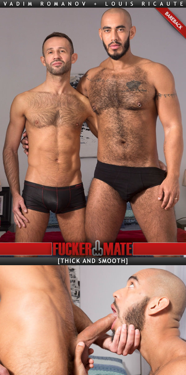 Fuckermate Thick And Smooth Vadim Romanov Fucks Louis Ricaute Bareback