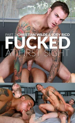 DrillMyHole – Fucked At First Sight Part 2 – Christian Wilde & Joey Rico – Men.com