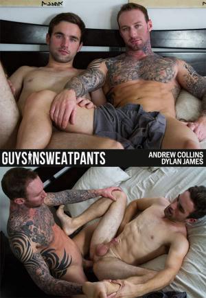 GuysInSweatpants – Dylan James' First Video – Andrew Collins & Dylan James – Bareback
