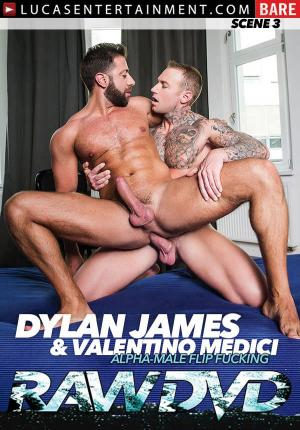 LucasEntertainment – Dylan James & Valentino Medici – Alpha-Male Flip Fucking – Bareback