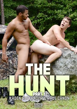 DrillMyHole – The Hunt Part 1 – Kaden Alexander & Paul Cannon – Men.com