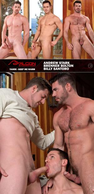 FalconStudios – Tahoe: Keep Me Warm –  Andrew Stark, Billy Santoro & Brenner Bolton