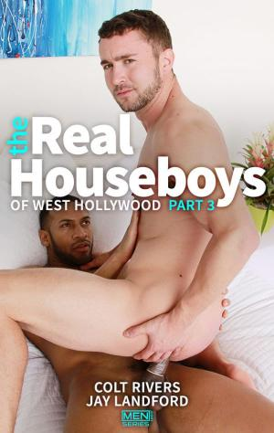 Drill My Hole – The Real Houseboys of West Hollywood Part 3 – Jay Landford Fucks Colt Rivers – Men.com
