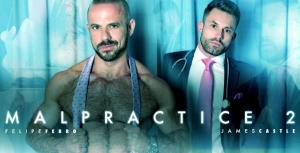 MenAtPlay – Malpractice 2 – Felipe Ferro & James Castle